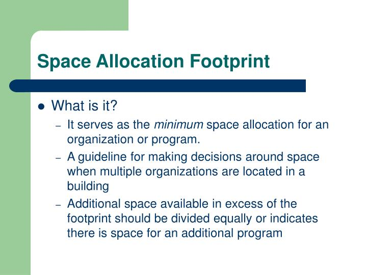 Space Allocation Footprint