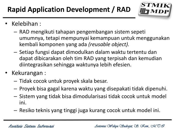 Rapid Application Development / RAD