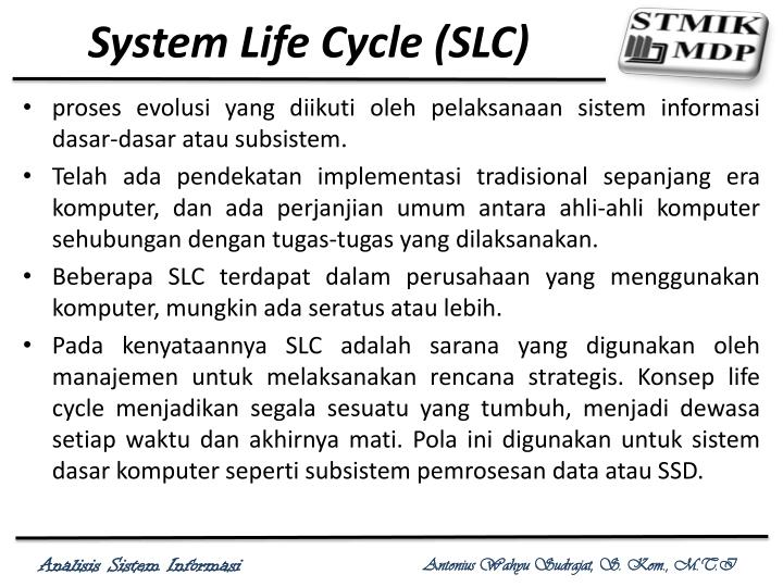 System Life Cycle (SLC)