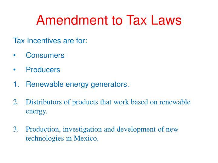 Amendment to Tax Laws