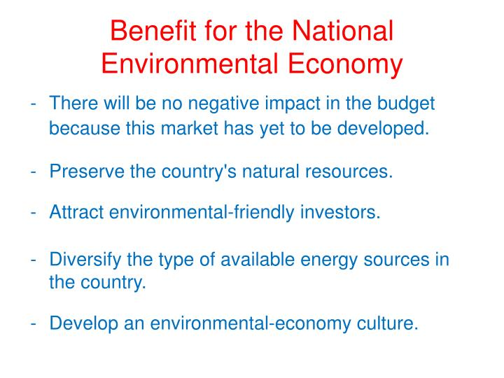 Benefit for the National Environmental Economy