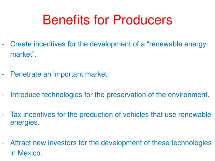 Benefits for Producers