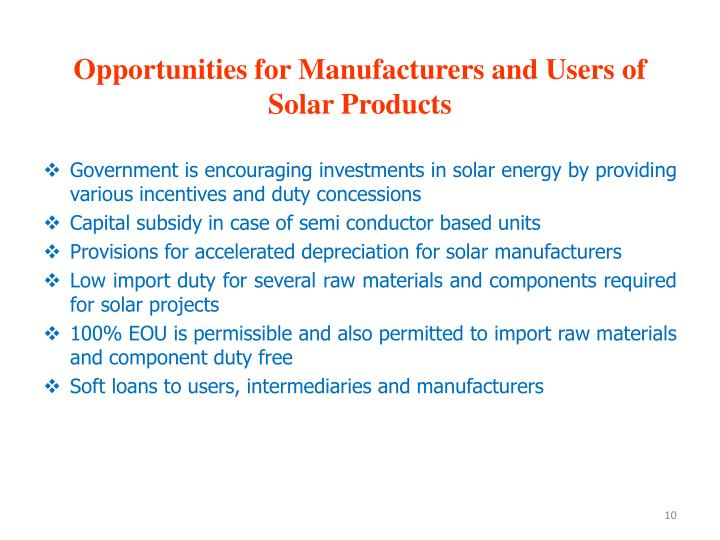 Opportunities for Manufacturers and Users of Solar Products