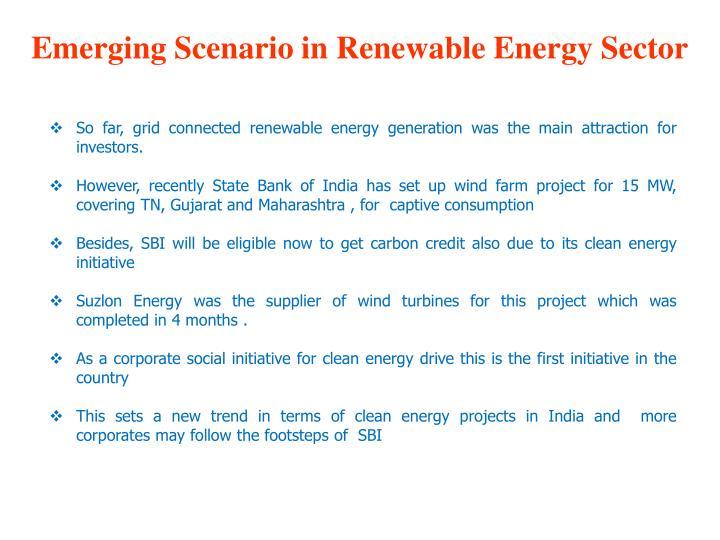 Emerging Scenario in Renewable Energy Sector