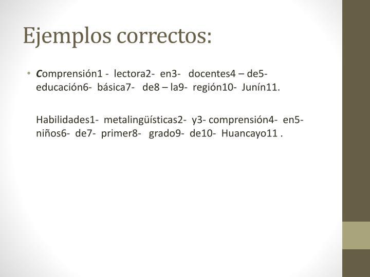 Ejemplos correctos: