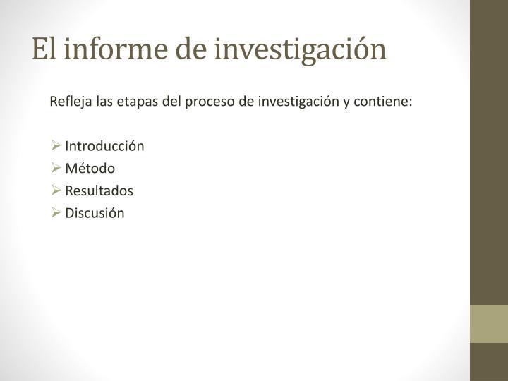 El informe de investigación