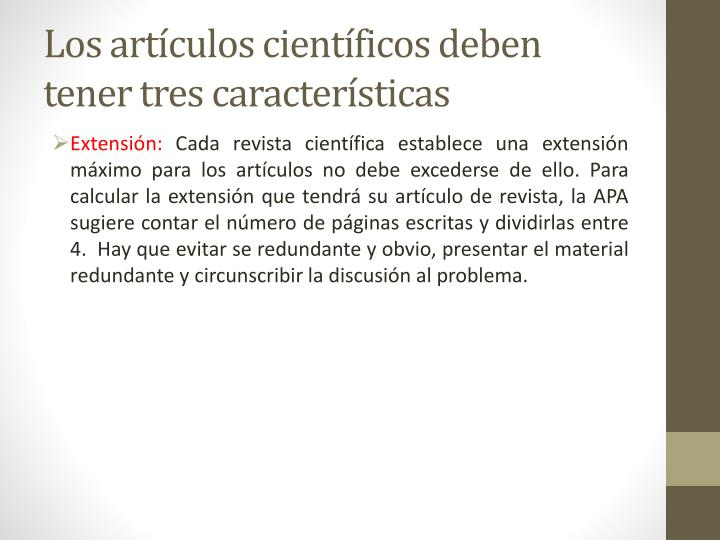 Los artículos científicos deben tener tres características