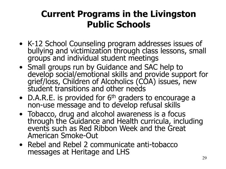 Current Programs in the Livingston
