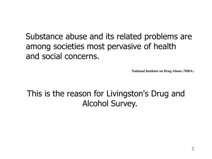 Substance abuse and its related problems are among societies most pervasive of health  and social...