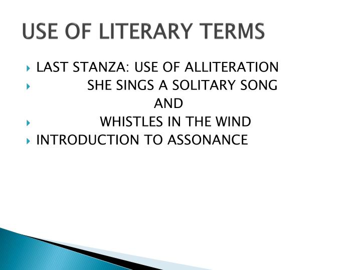 USE OF LITERARY TERMS