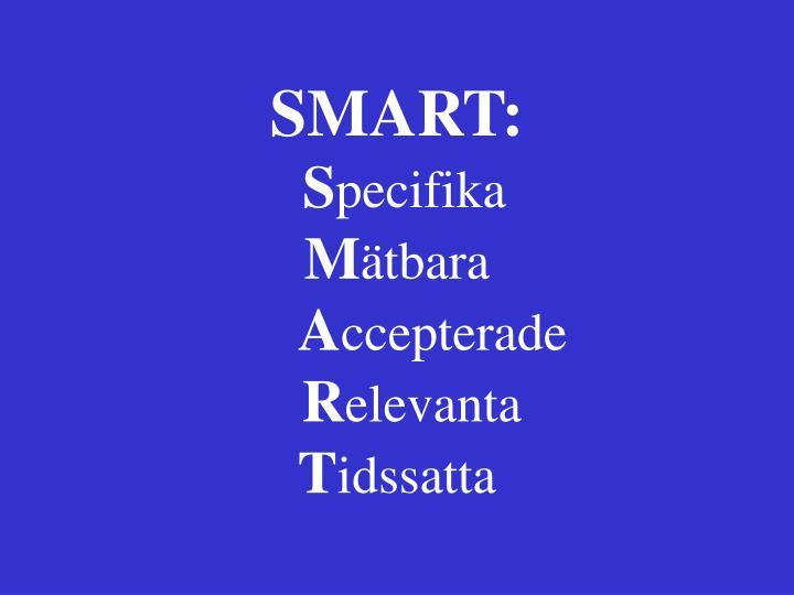 SMART: