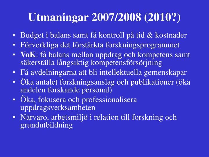 Utmaningar 2007/2008 (2010?)