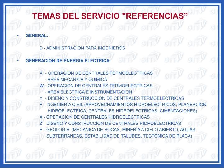 """TEMAS DEL SERVICIO """"REFERENCIAS"""""""