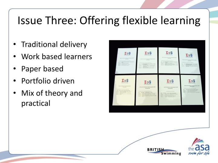 Issue Three: Offering flexible learning