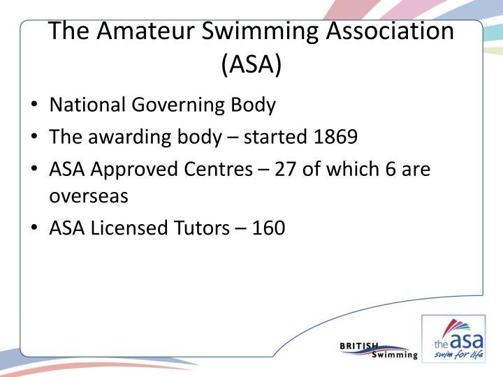 The Amateur Swimming Association (ASA)