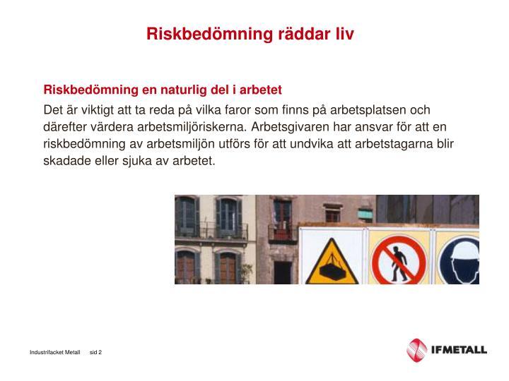 Riskbedömning räddar liv