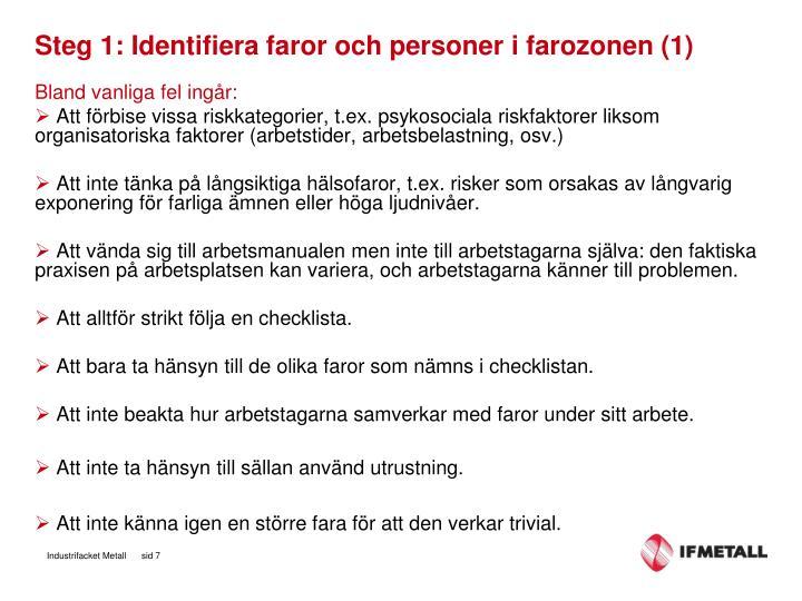 Steg 1: Identifiera faror och personer i farozonen (1)