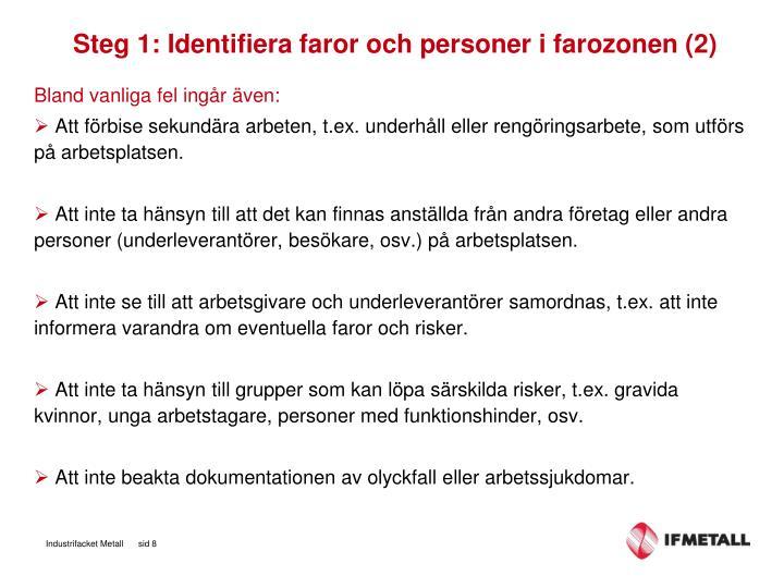 Steg 1: Identifiera faror och personer i farozonen (2)
