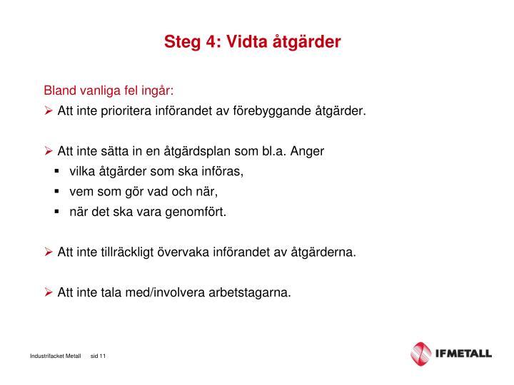 Steg 4: Vidta åtgärder