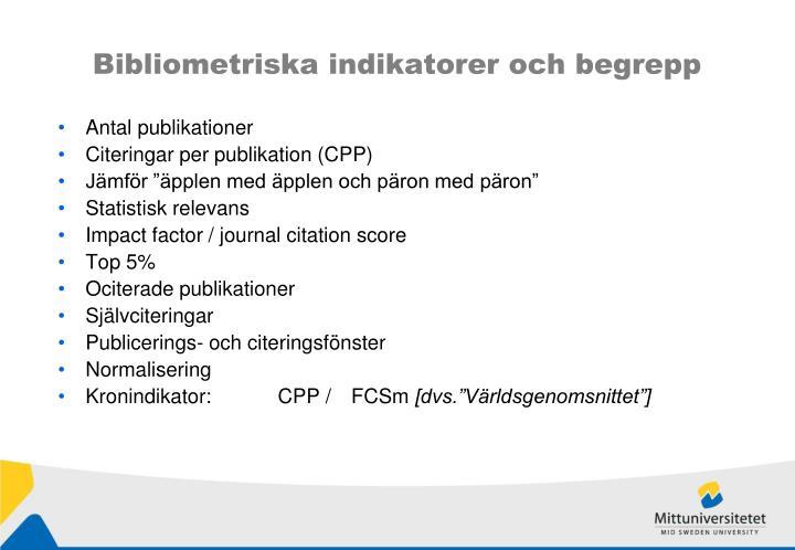 Bibliometriska indikatorer och begrepp