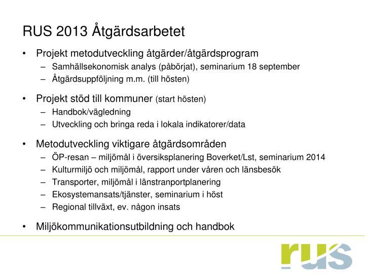 RUS 2013 Åtgärdsarbetet