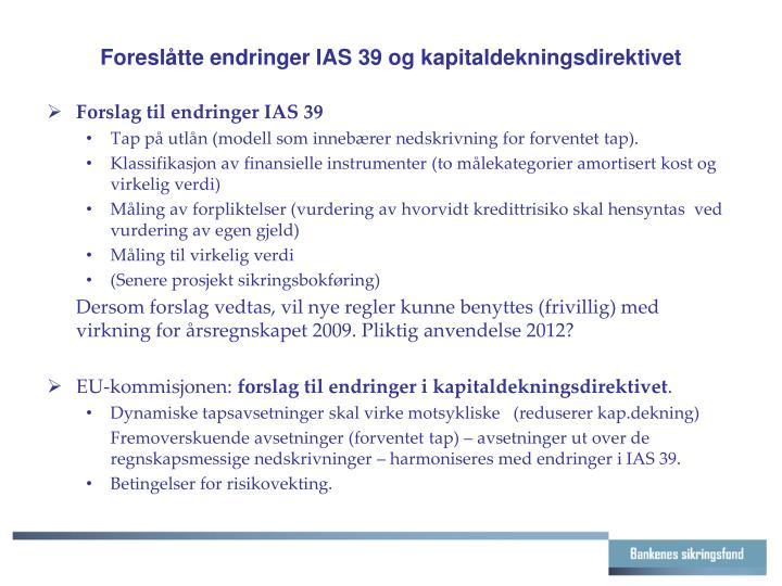 Foreslåtte endringer IAS 39 og kapitaldekningsdirektivet