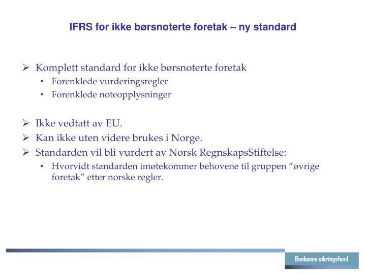 IFRS for ikke børsnoterte foretak – ny standard