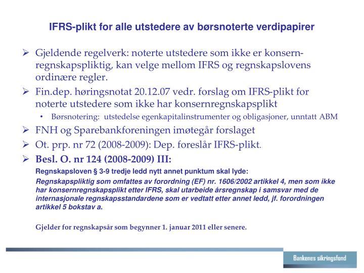 IFRS-plikt for alle utstedere av børsnoterte verdipapirer