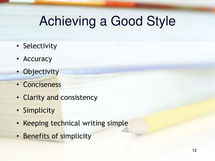 Achieving a Good Style