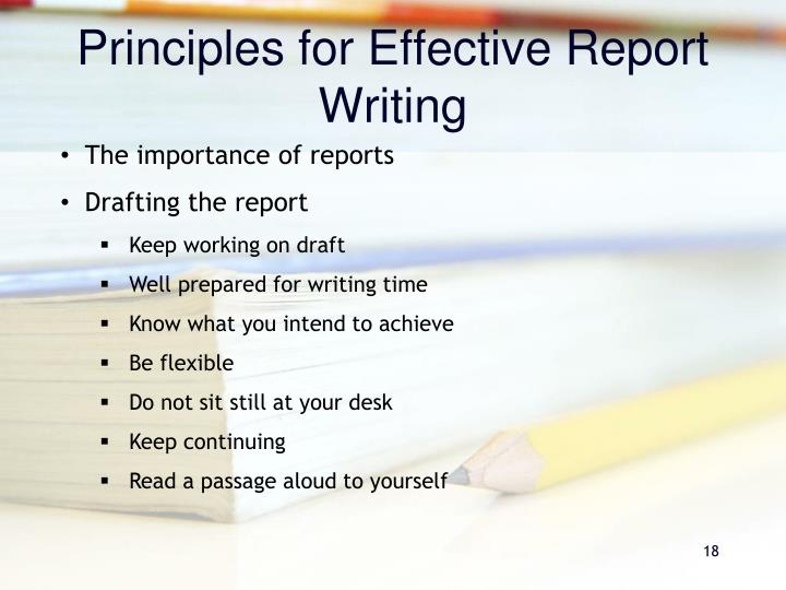 Principles for Effective Report Writing