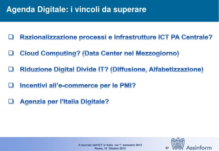 Agenda Digitale: i vincoli da superare