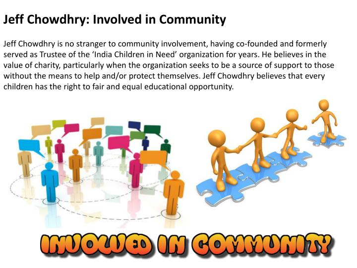 Jeff Chowdhry: Involved in Community