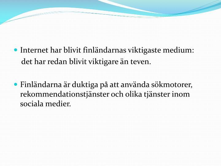 Internet har blivit finländarnas viktigaste medium: