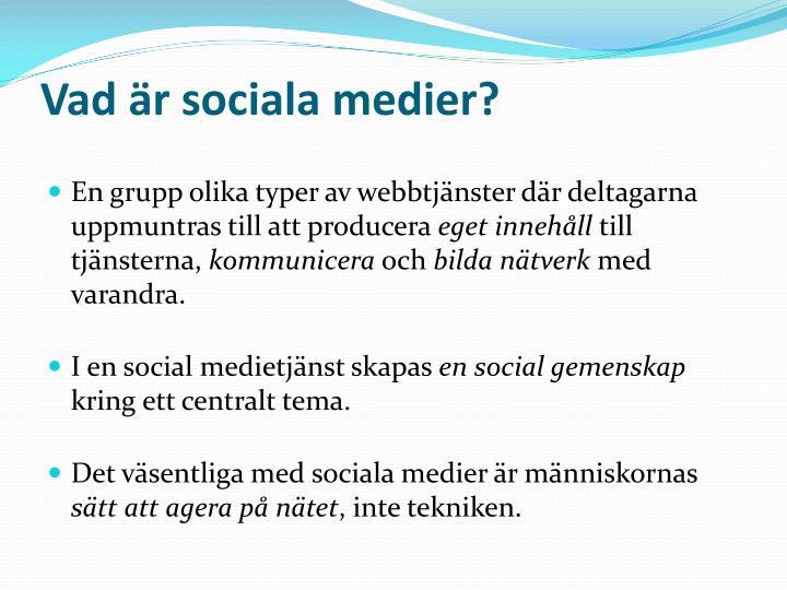 Vad är sociala medier?