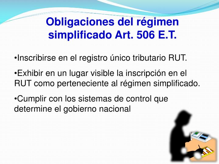 Obligaciones del régimen simplificado Art. 506 E.T.
