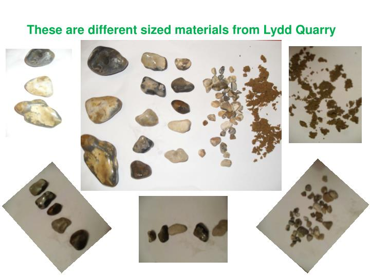 These are different sized materials from Lydd Quarry