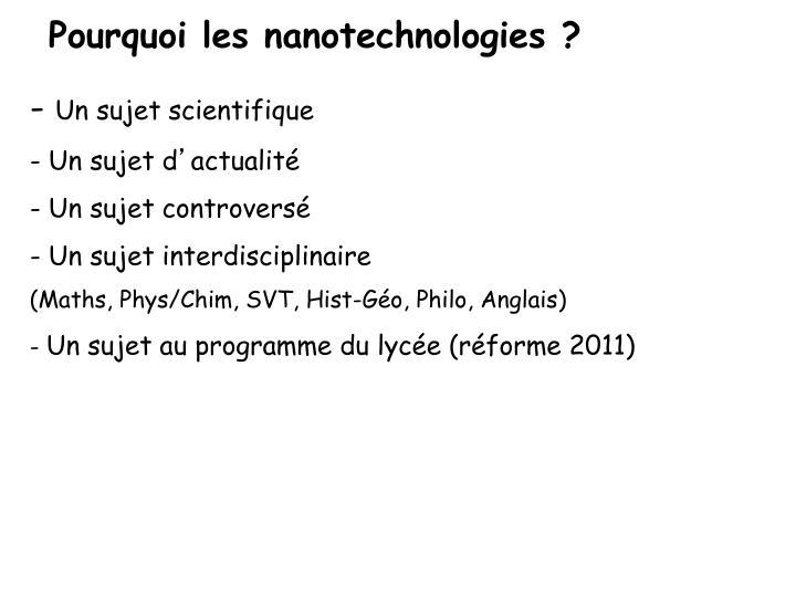 Pourquoi les nanotechnologies ?
