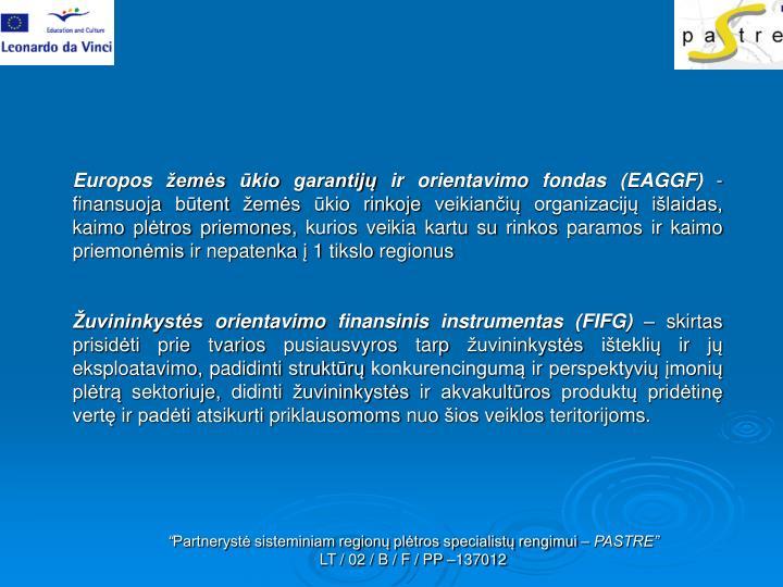 Europos žemės ūkio garantijų ir orientavimo fondas (EAGGF)