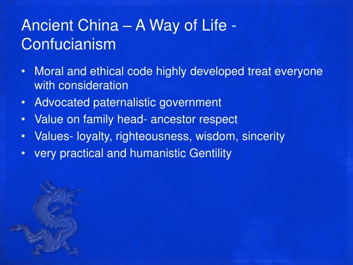 Ancient China – A Way of Life - Confucianism