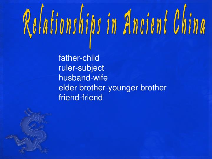 Relationships in Ancient China