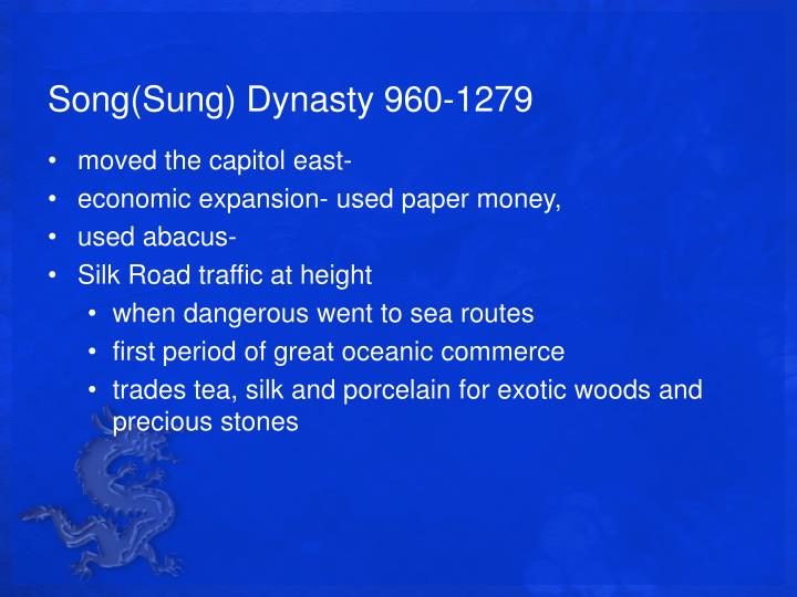 Song(Sung) Dynasty 960-1279