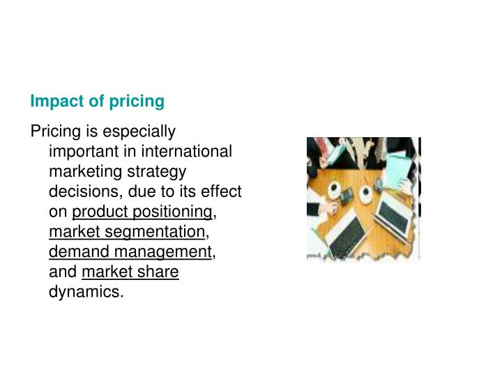 Impact of pricing