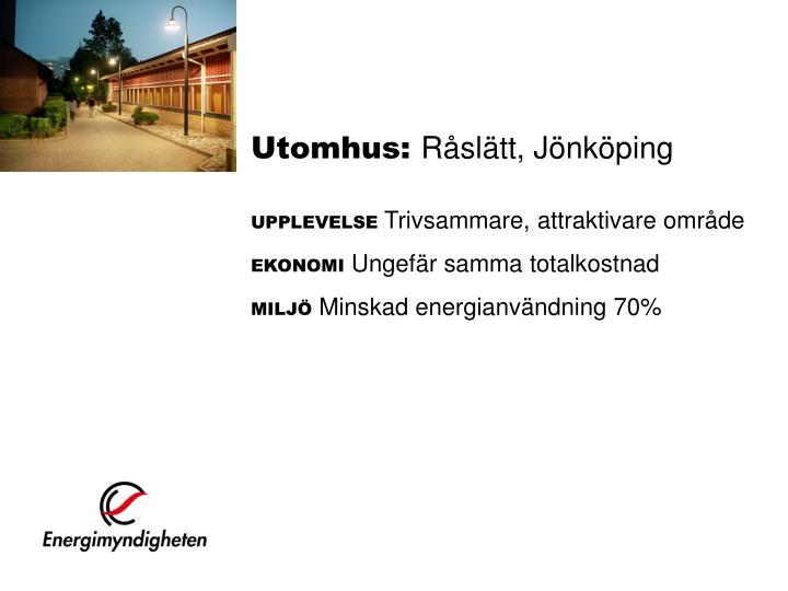 Utomhus:
