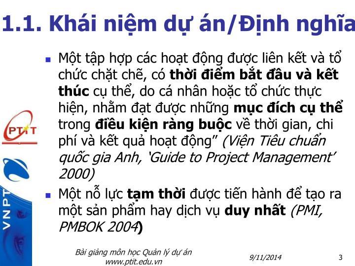 1.1. Khái niệm dự án/Định nghĩa