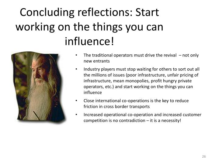Concluding reflections: Start working on the things you can influence!