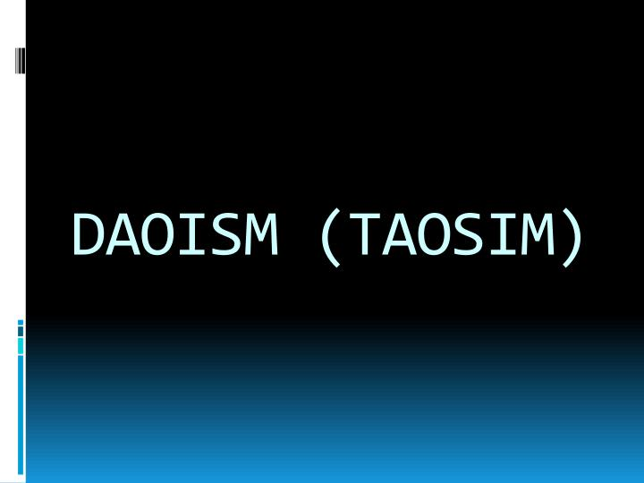 DAOISM (TAOSIM)
