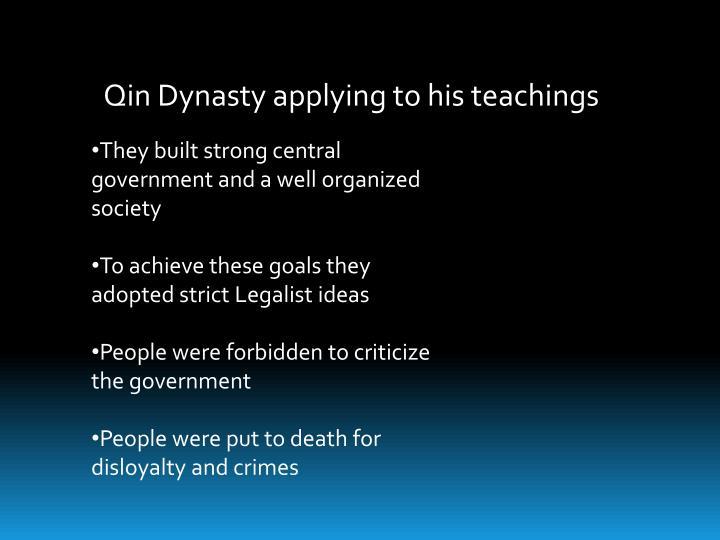 Qin Dynasty applying to his teachings