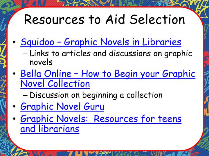 Resources to Aid Selection
