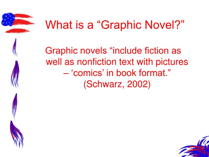 """What is a """"Graphic Novel?"""""""