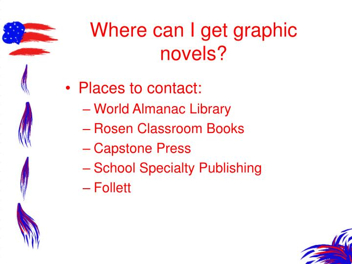 Where can I get graphic novels?